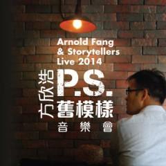 Arnold Fang & Storytellers Live 2014「P.S. 舊模樣」音樂會