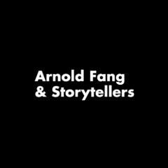 Arnold Fang & Storytellers