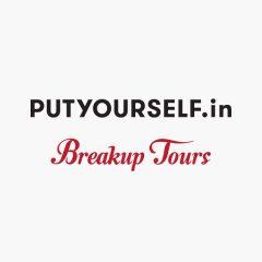 PUTYOURSELF.in X BreakUp Tours