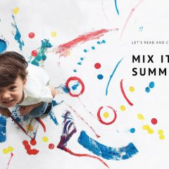 Mix It Up Summer workshop 玩色創意