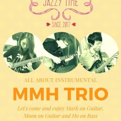 JAZZY TIME Episode#2 MMH Trio