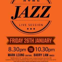 MORE JAZZ #18 Mark Leung and Barry Lam Jazz Duo