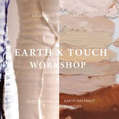 5 Elements x 5 Senses Workshop | Earth x Touch Workshop - Clay Painting+ Earth Abstract Art Paintnig 感受陶泥創作坊 + 大地抽象藝術創作