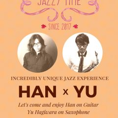 JAZZY TIME Episode#10 HAN x YU