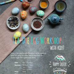 Plantation x Lighthouse Tea-dye Easter Egg Workshop with kids! 親子茶染復活節蛋工作坊