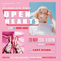 CameraCafe by Mr.Cat presents Russian Red Open Hearts Live in Hong Kong