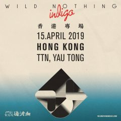 Post Wave Music Presents: Wild Nothing Live in Hong Kong 2019
