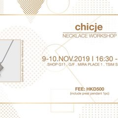 Chicje 頸鏈工作坊 | Chicje Neckalce Workshop