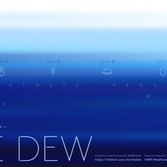 《湛》—— 正念練習 The Dew - A Mindfulness Programme